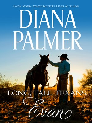 cover image of Long, Tall Texans--Evan--A Dramatic Western Romance
